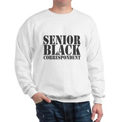 Senior Black Correspondent Sweatshirt