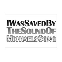I Was Saved By The Sound Of Michael's Song Mini Poster Print