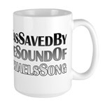 I Was Saved By The Sound Of Michael's Song Large Mug