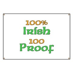 100% Irish 100 Proof Banner