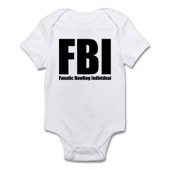 FBI: Fanatic Bowling Individual Infant Bodysuit