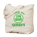 25% Irish - Grandpa Tote Bag