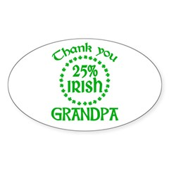 25% Irish - Thank You Grandpa Sticker (Oval)