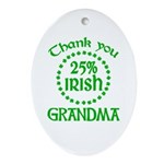 25% Irish - Thank You Grandma Ornament (Oval)