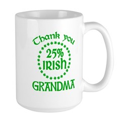 25% Irish - Thank You Grandma Large Mug