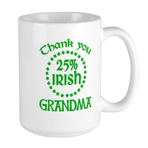 25% Irish - Grandma Large Mug