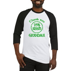 25% Irish - Thank You Grandma Baseball Jersey