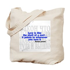 Law is like the shaft of a cart.. Tote Bag