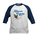 That Squirrel Can Waterski Kids Baseball Jersey