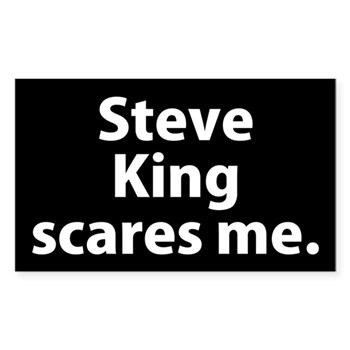 Iowa congressman Steve King scares me (Anti-King Bumper Sticker against the congressional extremist Rep. Steve King)