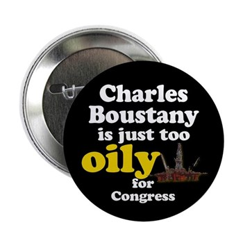 Charles Boustany is too oily for Congress Button