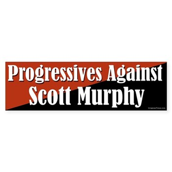 Progressives Against Scott Murphy bumper sticker