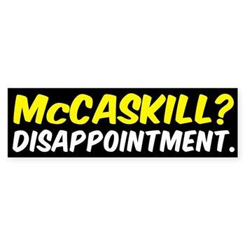 Claire McCaskill? Disappointment. Bumper Sticker