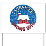 I Survived SNOMG 2010 Yard Sign