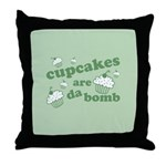 Cupcakes Are Da Bomb Throw Pillow
