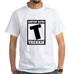 Content Rated T: Trekkie White T-Shirt
