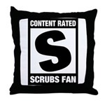 Content Rated S: Scrubs Fan Throw Pillow