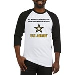 My Daughter is serving - Army Baseball Jersey