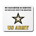 My Daughter is serving - Army Mousepad