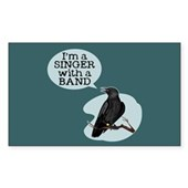  Singer with a Band Sticker (Rectangle)