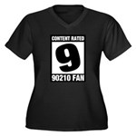 Content Rated 9: 90210 Fan Women's Plus Size V-Neck Dark T-Shirt