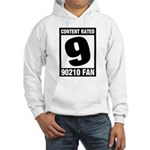 Content Rated 9: 90210 Fan Hooded Sweatshirt