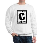 Content Rated C: CSI Fan Sweatshirt