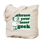 Embrace Your Inner Geek Tote Bag
