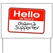 Obama Supporter Name Tag Yard Sign
