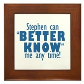 Stephen Can Better Know Me Framed Tile