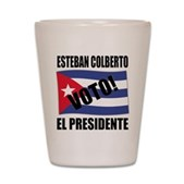 Voto! Esteban Colberto Shot Glass