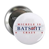 Michele is Batshit Crazy 2.25