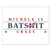 Michele is Batshit Crazy Small Poster