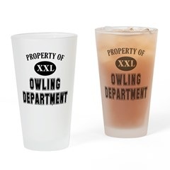Property of Owling Dept Drinking Glass