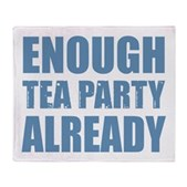 Enough Tea Party Already Stadium Blanket