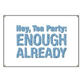 Hey, Tea Party Banner