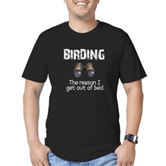 Birding: the reason I get out Men's Fitted T-Shirt