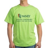 Anti-Romney: Very Poor Green T-Shirt