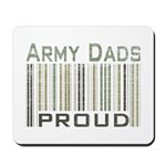 Military Army Dads Proud Mousepad