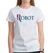 Anti-Romney ROBOT Women's T-Shirt