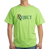 Anti-Romney Reject Green T-Shirt