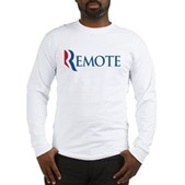 Anti-Romney Remote Long Sleeve T-Shirt
