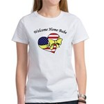 Welcome Home Babe Patriotic Women's T-Shirt