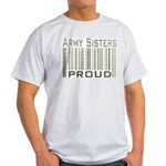 Military Army Sisters Proud Light T-Shirt