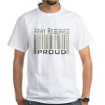 Military Army Reserves Proud White T-Shirt
