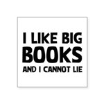 I Like Big Books Square Sticker 3