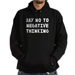 Say No to Negative Thinking Hoodie (dark)