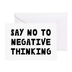 Say No to Negative Thinking Greeting Card