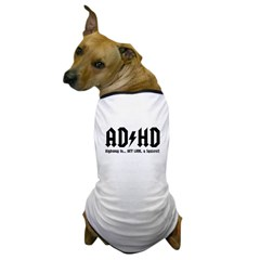 AD/HD Look a Squirrel Dog T-Shirt