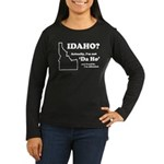 "Not ""Da Ho"" Women's Long Sleeve Dark T-Shirt"